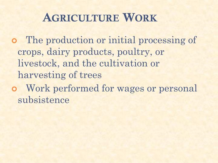 Agriculture Work