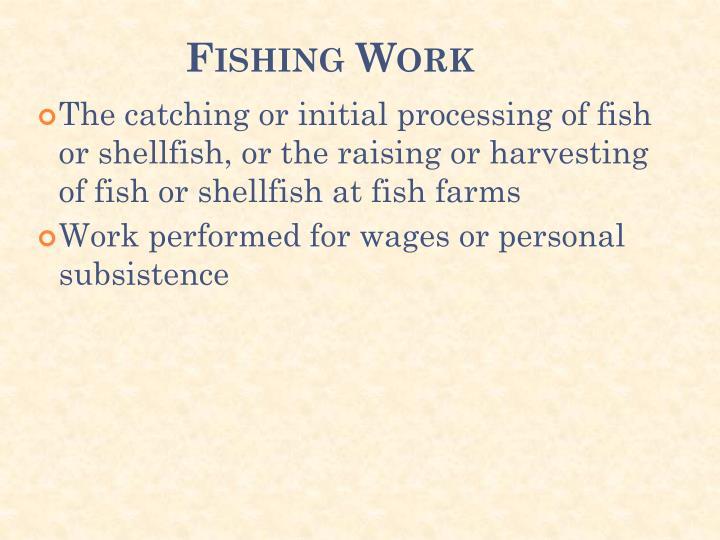 Fishing Work