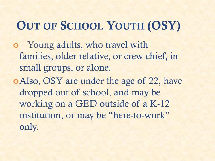 Out of School Youth (OSY)