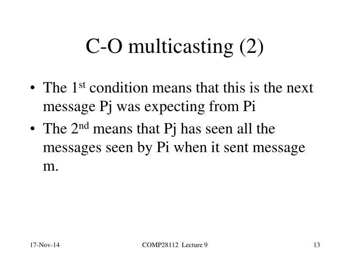 C-O multicasting (2)