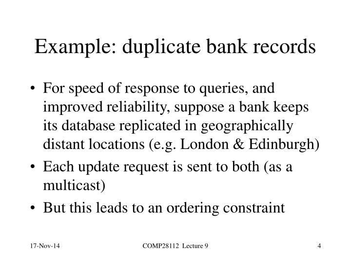 Example: duplicate bank records