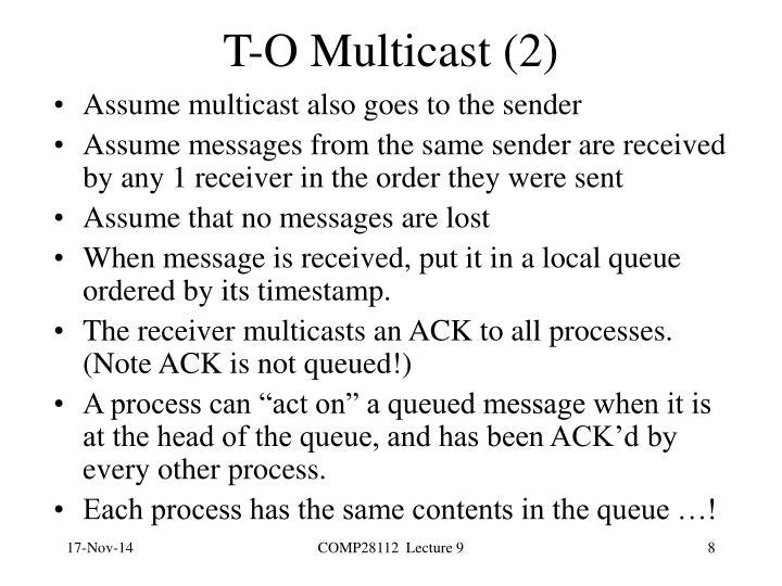 T-O Multicast (2)