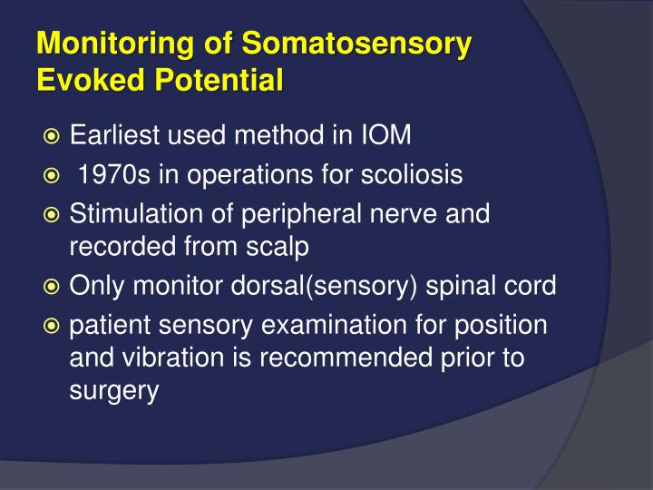 Monitoring of Somatosensory            Evoked Potential