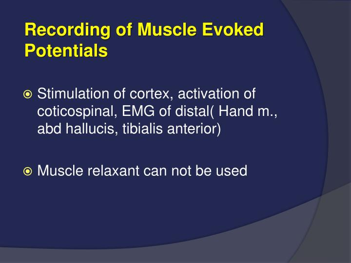 Recording of Muscle Evoked
