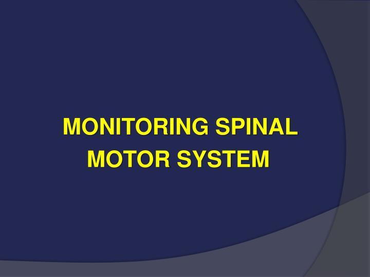 MONITORING SPINAL