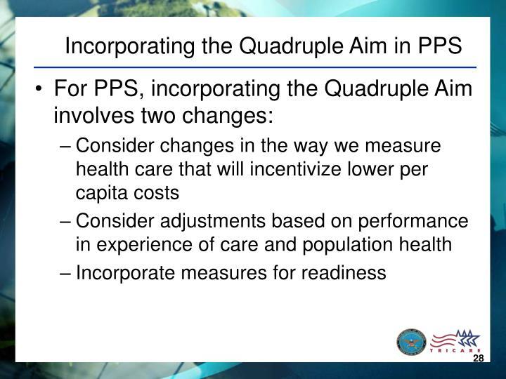 Incorporating the Quadruple Aim in PPS