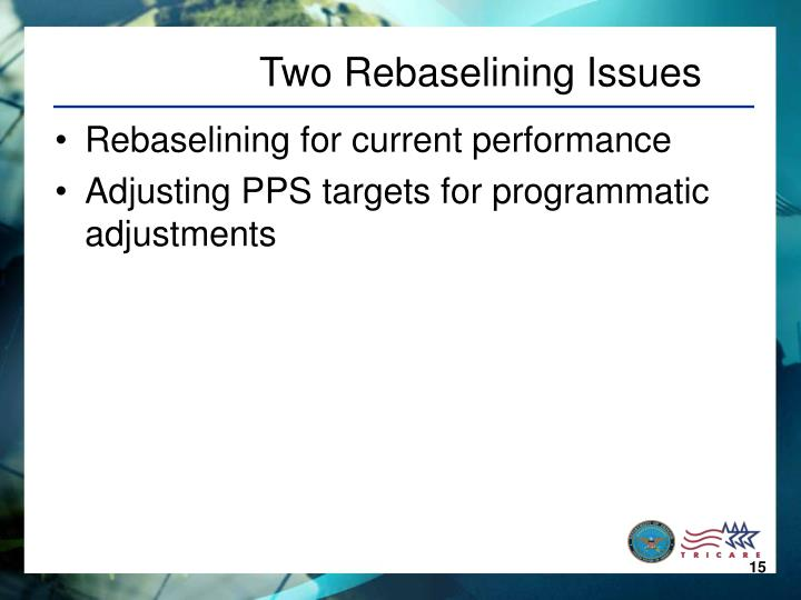 Two Rebaselining Issues