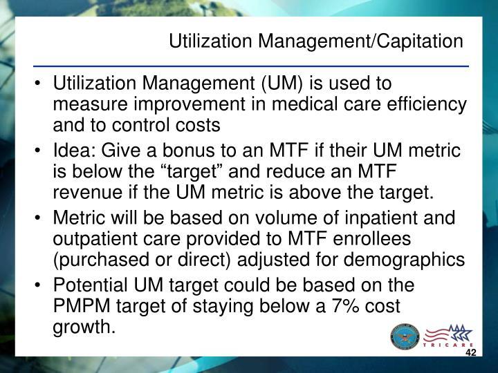 Utilization Management/Capitation