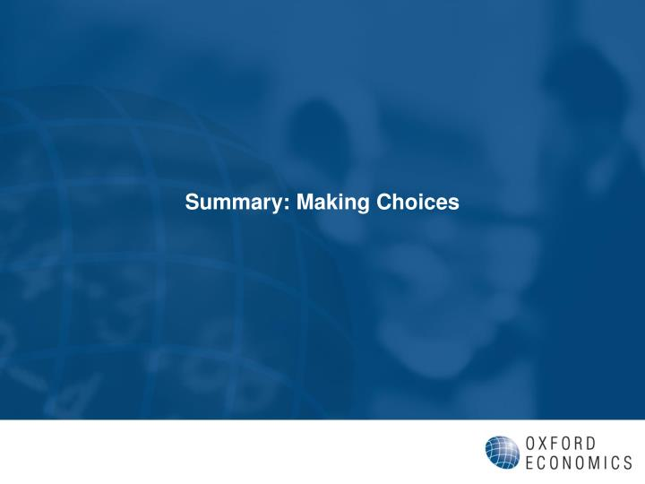 Summary: Making Choices