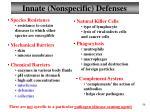 innate nonspecific defenses