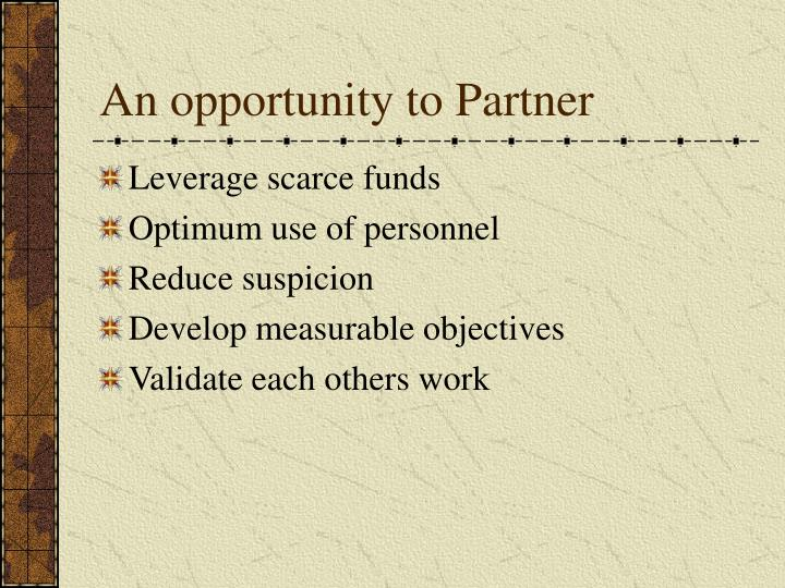 An opportunity to partner