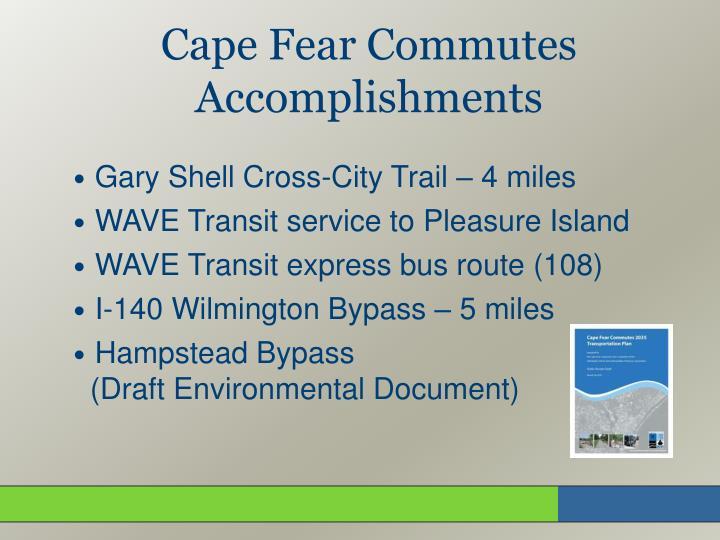 Cape Fear Commutes Accomplishments