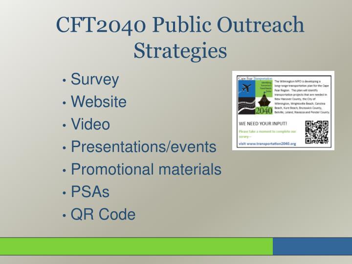 CFT2040 Public Outreach Strategies