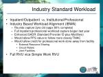 industry standard workload
