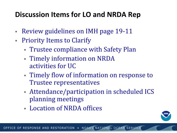 Discussion Items for LO and NRDA Rep
