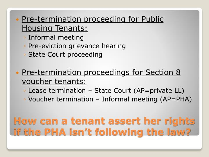 Pre-termination proceeding for Public Housing Tenants: