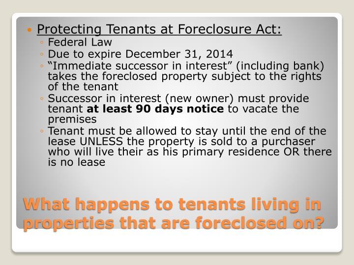 Protecting Tenants at Foreclosure Act:
