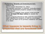 what happens to tenants living in properties that are foreclosed on