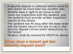 when does a tenant get her security deposit back
