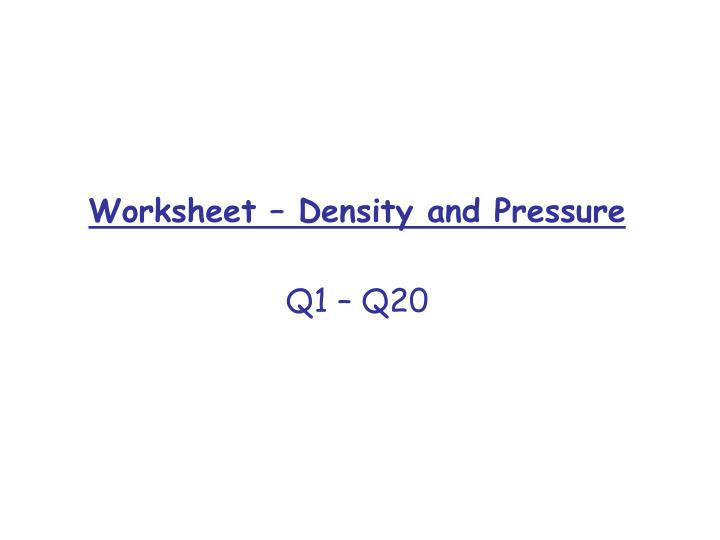 Worksheet – Density and Pressure