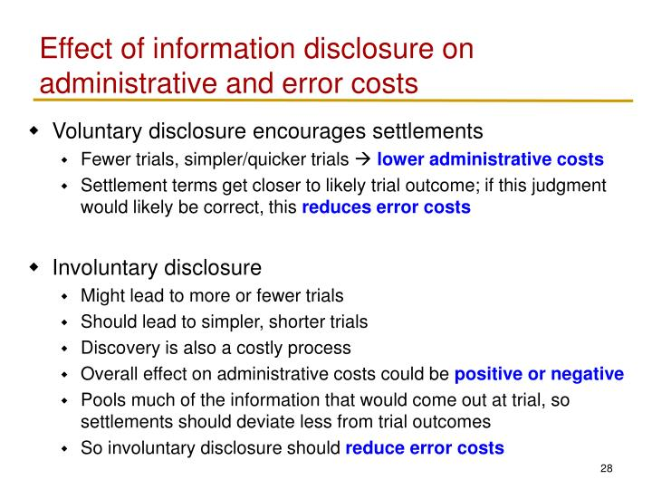 Effect of information disclosure on administrative and error costs