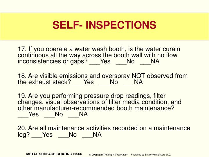 17. If you operate a water wash booth, is the water curain continuous all the way across the booth wall with no flow inconsistencies or gaps? ___Yes   ___No   ___NA