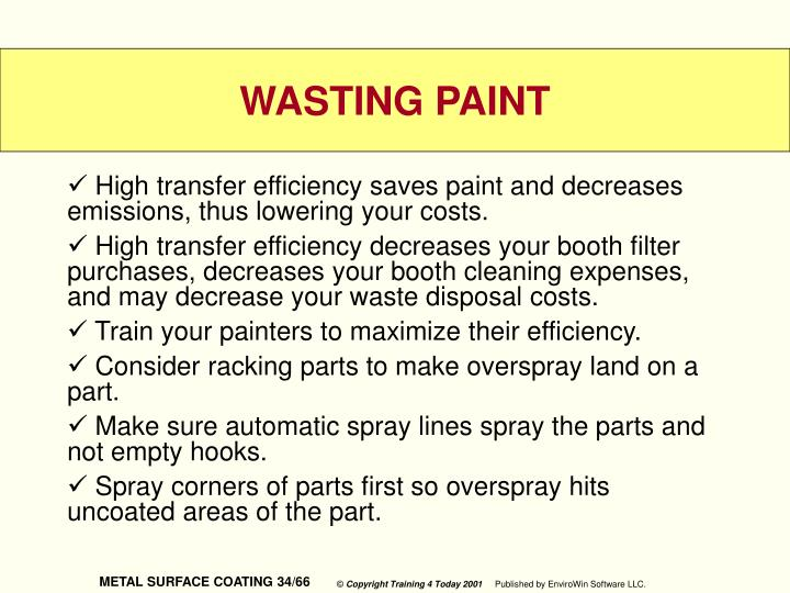 High transfer efficiency saves paint and decreases emissions, thus lowering your costs.