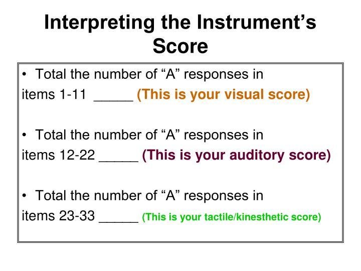 Interpreting the Instrument's Score