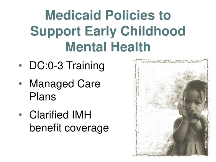 Medicaid Policies to Support Early Childhood Mental Health