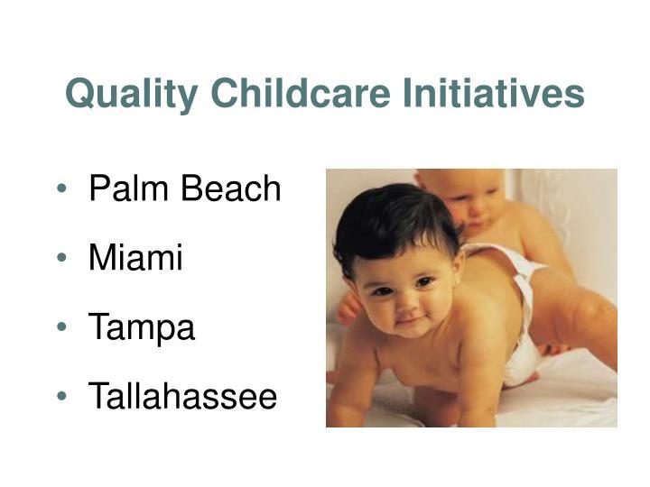 Quality Childcare Initiatives