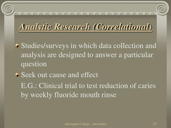 Analytic Research (Correlational)