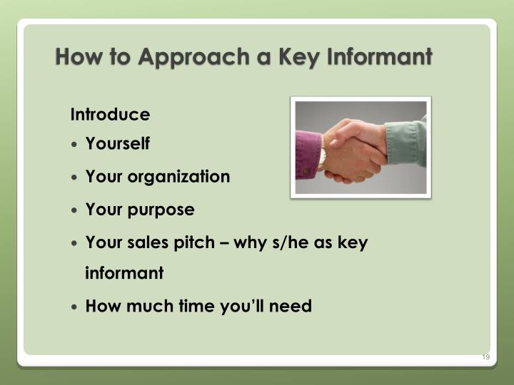 How to Approach a Key Informant