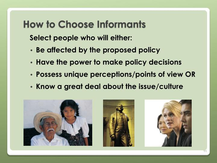 How to Choose Informants