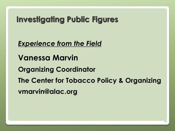 Investigating Public Figures