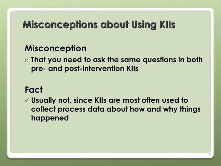 Misconceptions about Using KIIs