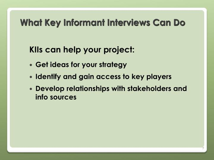 What Key Informant Interviews Can Do
