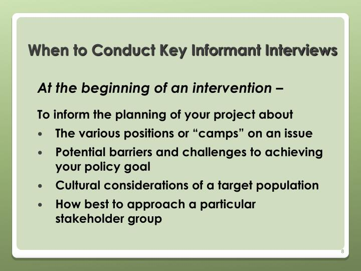 When to Conduct Key Informant Interviews