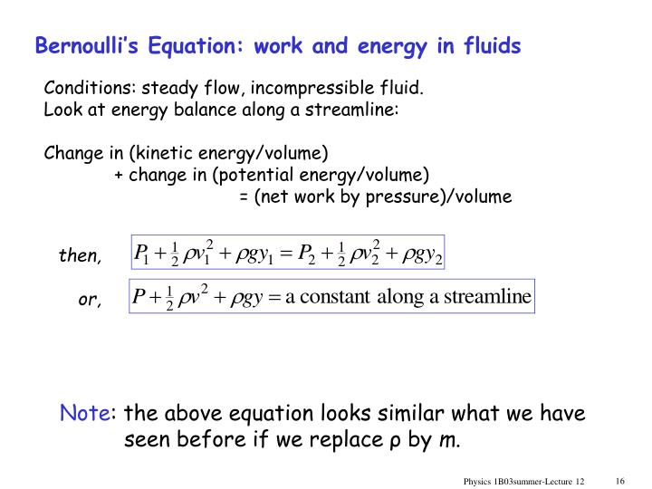Bernoulli's Equation: work and energy in fluids