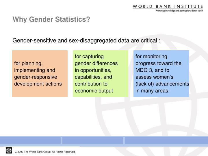 Gender-sensitive and sex-disaggregated data are critical :