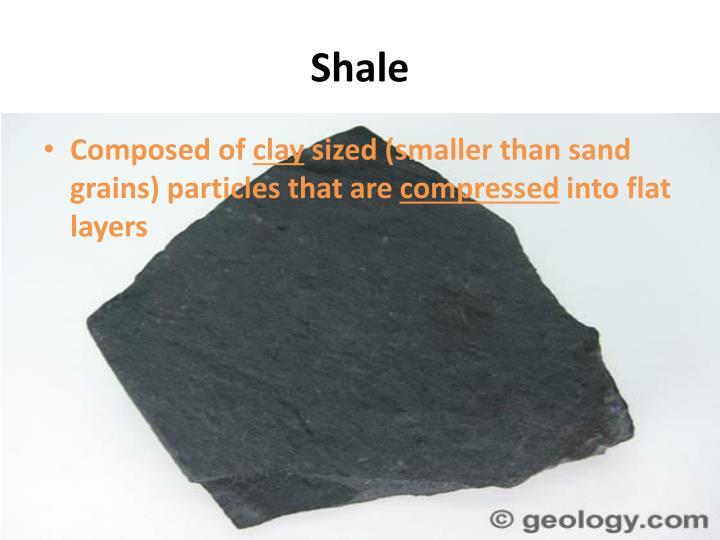 Shale