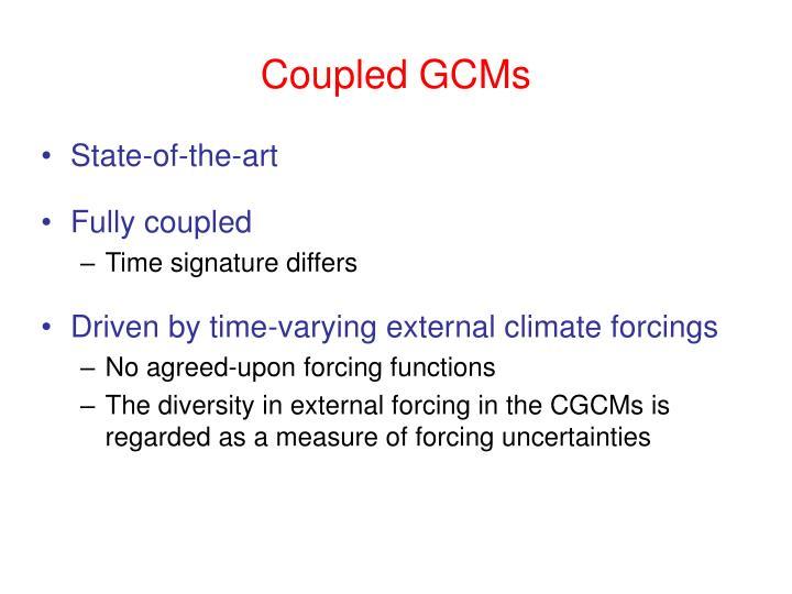 Coupled GCMs