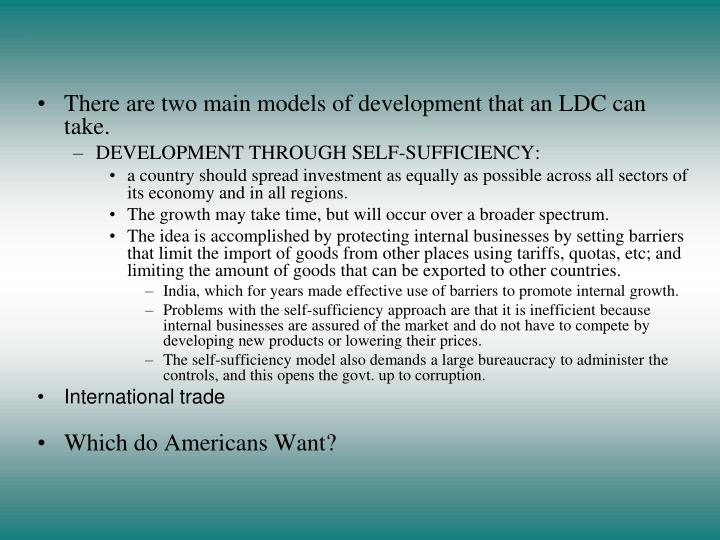 There are two main models of development that an LDC can take.