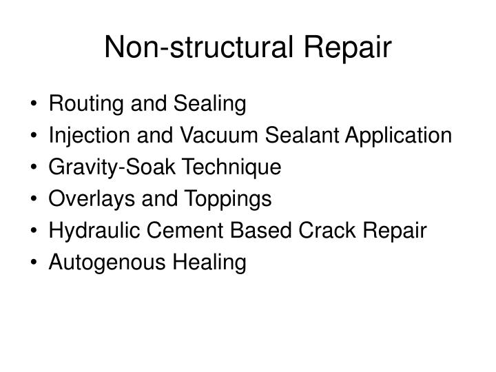 Non-structural Repair