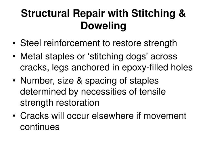 Structural Repair with Stitching & Doweling