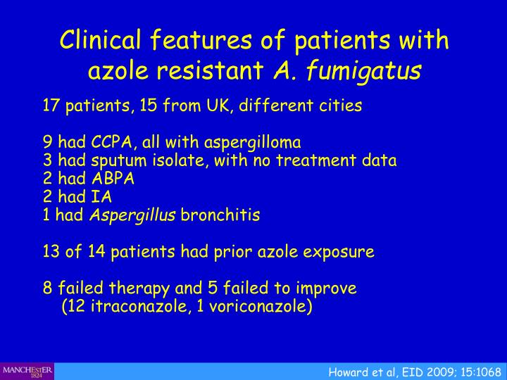 Clinical features of patients with azole resistant