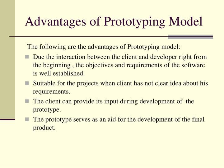 Advantages of Prototyping Model