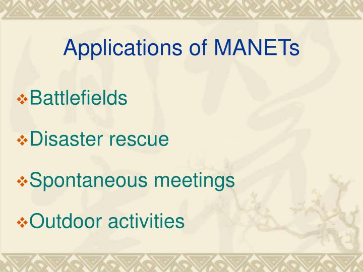 Applications of MANETs