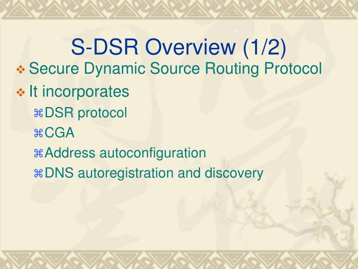 S-DSR Overview (1/2)