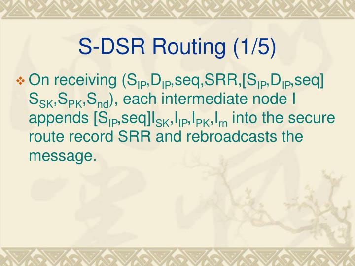 S-DSR Routing (1/5)