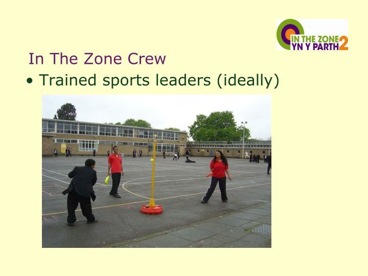 In The Zone Crew